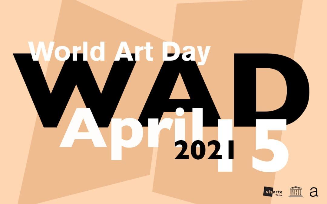 15 aprile  giornata mondiale dell'arte: Unesco … la cultura è il futuro